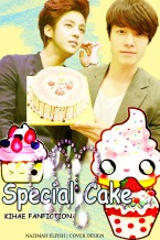 SPECIAL CAKE COVER FANFIC SPECIAL KIHAE DAY