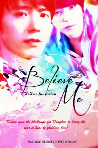 believe me cover kihae fanfic hurt sad angst romance by nazimah agustina