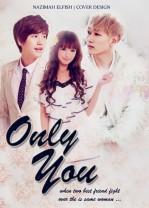 only you good cover fanfic kyuhyun eunhyuk with OC dua sahabat yang memperebutkan wanita yang sama Romance by Nazimah Agustina