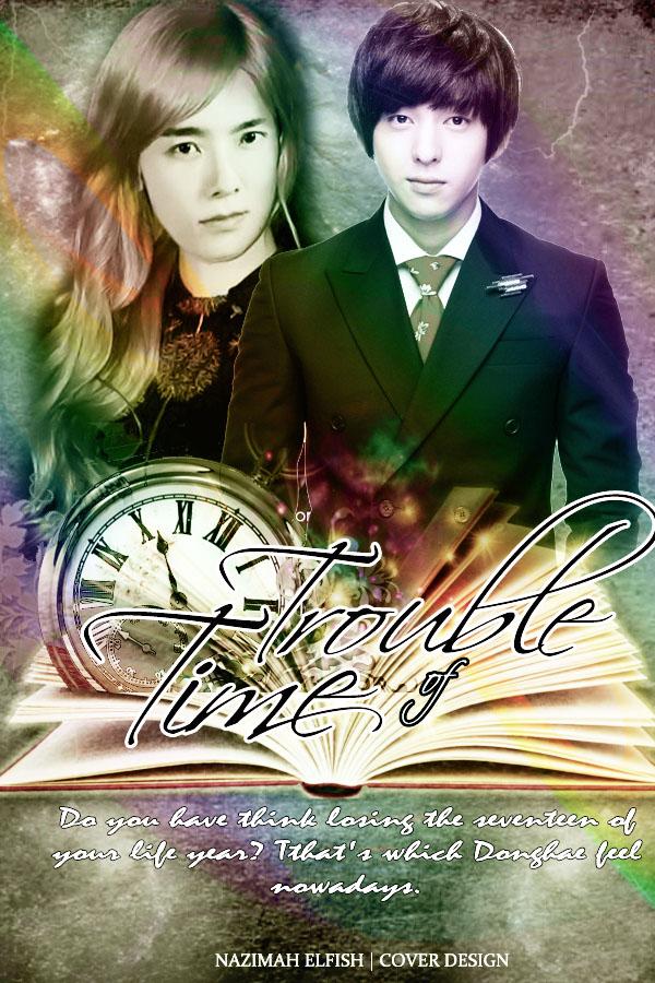 time trouble cover fanfiction good romance fantasy family drama kibum donghae kyuhyun eunhyuk heechul siwon hangeng