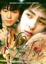 LIKE A LOVE yoona kibum donghae kihae yoonhae yoonbum cover fanfiction super junior snsd seperti cinta tapi bukanlah cinta hanya rasa kagum yang kamu rasakan padaku selama ini, aku sendiri telah memiliki kekasih