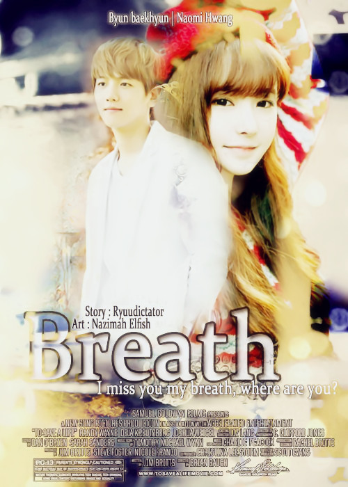 breath i miss you my breath, i need you byun baekhyun exo naomi hwang original charachter sad romance angst park hyojin visual poster fanfic ryuudictator