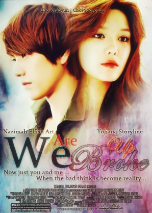 we are broke up when the bad think is become reality sooyoung snsd kyuhyun super junior kyuyoung super generation poster fanficttion sad romance