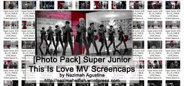 [Photo Pack] Super Junior this is love mv capture by nazimah agustina