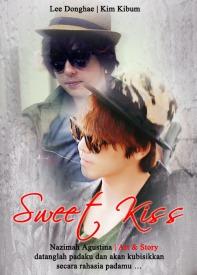 sweet kis cover fanfiction kihae kibum donghae romance drama fluffy canon datanglah padaku dan akan kubisikkan secara rahasia padamu nazimah