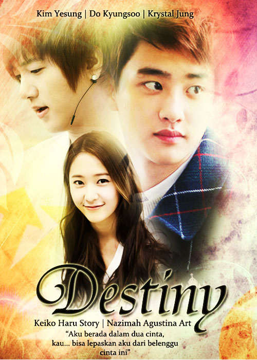 destiny poster fanfic for tutoria how to make sad soft romance friendship yesung super junior do kyungsoo exo krystal f(x)