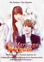 the mariage bargain pernikahan kontrak yang harus dilakukan oleh Cho Kyuhyun Super Junior dan Choi Hyunmin romance poster fanfic soft korena