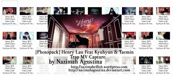 download photopackhenry lau super junior kyuhyun shinee taemin trap mv capture screencaps preview by nazimah agustina