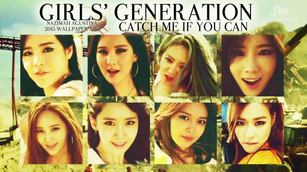 snsd girls' generation catch me if you can wallpaper by nazimah agustina 2015 new