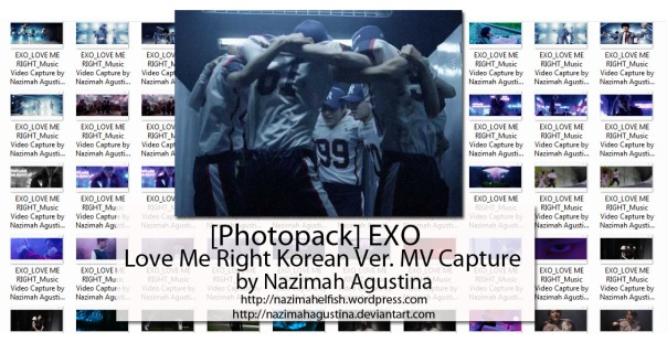download photopack exo love me right korean ver mv capture by nazimah agustina