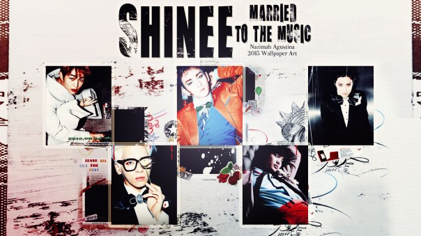 shinee married to the music 2015 repackage scrapbook tumbl concept wallpaper by nazimah agustina (1)