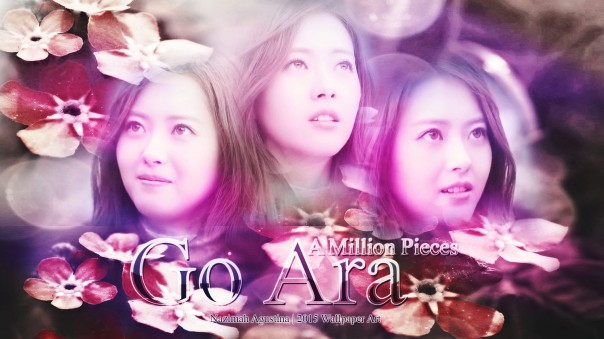 go ara a million pieces mv wallpaper by nazimah agustina